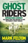 Ghost Riders : Operation Cowboy, the World War Two Mission to Save the World's Finest Horses - Book