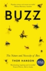Buzz : The Nature and Necessity of Bees - Book