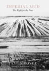 Imperial Mud : The Fight for the Fens - eBook