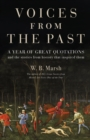 Voices From the Past : A year of great quotations - and the stories from history that inspired them - eBook