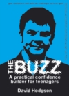 The Buzz - Audiobook : A Practical Confidence Builder for Teenagers - eAudiobook