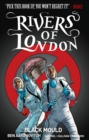 Rivers of London Volume 3: Black Mould - Book