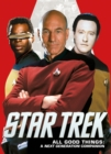 Star Trek : All Good Things, A Next Generation Companion - Book