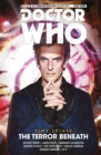Doctor Who: The Twelfth Doctor: Time Trials Vol. 1: The Terror Beneath - Book