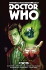 Doctor Who - The Eleventh Doctor: The Sapling Volume 2: Roots - Book