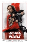 Star Wars: The Last Jedi: The Official Movie Companion - Book