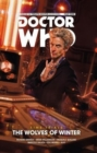 Doctor Who: The Twelfth Doctor - Time Trials Volume 2: The Wolves of Winter - Book