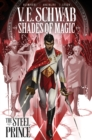 Shades of Magic: The Steel Prince - Book