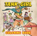 Tank Girl Coloring Book - Book