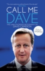 Call Me Dave : The Unauthorised Biography of David Cameron - Book