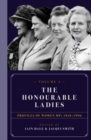 The Honourable Ladies : Profiles of Women MPS 1918-1996 Volume I - Book