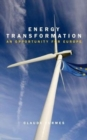 Energy Transformation : An Opportunity for Europe - Book