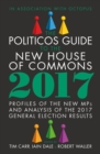 The Politicos Guide to the New House of Commons 2017 - eBook