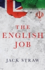 The English Job : Understanding Iran and Why It Distrusts Britain - Book