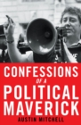 Confessions of a Political Maverick - eBook