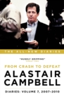 Alastair Campbell Diaries: Volume 7 : From Crash to Defeat, 2007-2010 - eBook