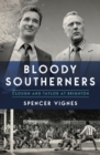 Bloody Southerners : Clough and Taylor at Brighton - Book