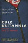 Rule Britannia : Brexit and the End of Empire - eBook