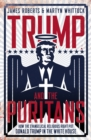 Trump And The Puritans - eBook
