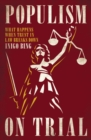 Populism on Trial : What Happens When Trust in Law Breaks Down - eBook