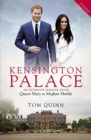 Kensington Palace : An Intimate Memoir from Queen Mary to Meghan Markle - Book
