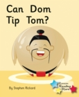 Can Dom Tip Tom? : Phonics Phase 2 - eBook