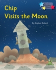 Chip Visits the Moon : Phonics Phase 3 - eBook