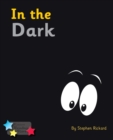 In the Dark : Phonics Phase 4 - eBook