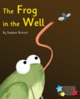 The Frog in the Well : Phonics Phase 5 - eBook