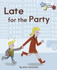 Late for the Party - eBook