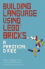 Building Language Using LEGO (R) Bricks : A Practical Guide - Book