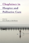 Chaplaincy in Hospice and Palliative Care - Book