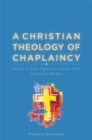 A Christian Theology of Chaplaincy - Book