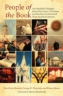 People of the Book : An Interfaith Dialogue About How Jews, Christians and Muslims Understand Their Sacred Scriptures - Book