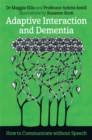 Adaptive Interaction and Dementia : How to Communicate without Speech - Book
