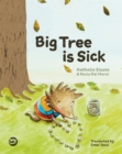Big Tree is Sick : A Story to Help Children Cope with the Serious Illness of a Loved One - Book