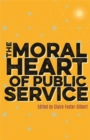 The Moral Heart of Public Service - Book