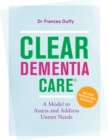 CLEAR Dementia Care (c) : A Model to Assess and Address Unmet Needs - Book