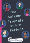 The Autism-Friendly Guide to Periods - Book