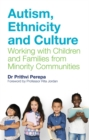 Autism, Ethnicity and Culture : Working with Children and Families from Minority Communities - Book