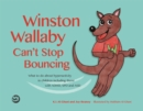 Winston Wallaby Can't Stop Bouncing : What to do about hyperactivity in children including those with ADHD, SPD and ASD - Book
