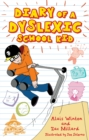 Diary of a Dyslexic School Kid - Book