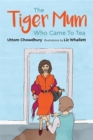 The Tiger Mum Who Came To Tea - Book