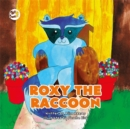 Roxy the Raccoon : A Story to Help Children Learn about Disability and Inclusion - Book