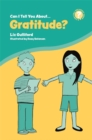 Can I Tell You About Gratitude? : A Helpful Introduction for Everyone - Book