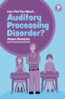 Can I tell you about Auditory Processing Disorder? : A Guide for Friends, Family and Professionals - Book