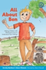 All About Ben : Helping Children with Attachment Issues to Understand Their Feelings - Book