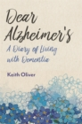 Dear Alzheimer's : A Diary of Living with Dementia - Book