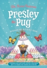 Presley the Pug Relaxation Activity Book : A Therapeutic Story with Creative Activities to Help Children Aged 5-10 to Regulate Their Emotions and to Find Calm - Book