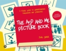 The ASD and Me Picture Book : A Visual Guide to Understanding Challenges and Strengths for Children on the Autism Spectrum - Book